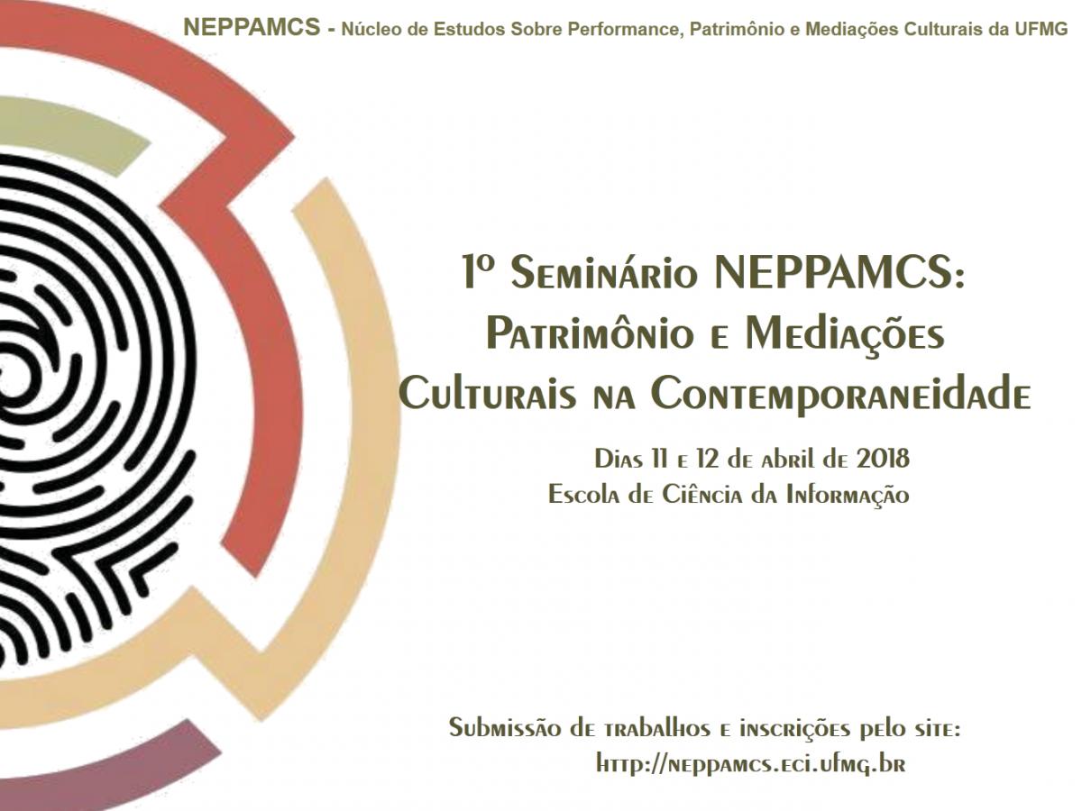 Conheça o 1º Seminário NEPPAMCS: Patrimônio e Mediações Culturais na Contemporaneidade